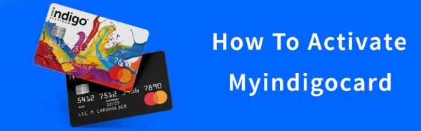 Myindigocard Activate,