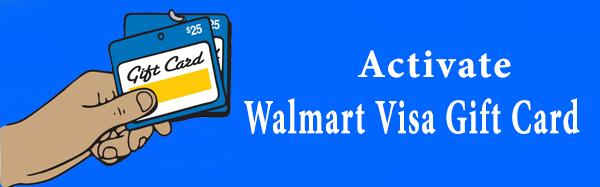 Activate Walmart Visa Gift Card