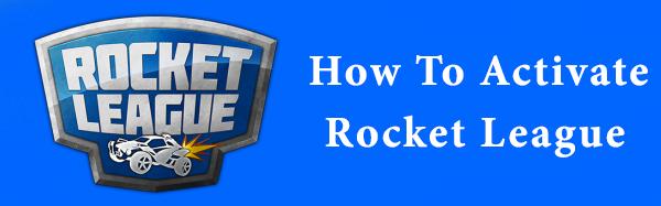 Activate Rocket League